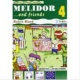 9788849304596 BRIOSCHI MELIDOR AND FRIENDS 4+ROBIN HOOD MODERN SCHOOL ELEMENTARI -