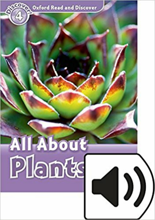 9780194021975  READ & DISC 4: ALL ABOUT PLANTS MP3 PK OXFORD BOOKWORMS