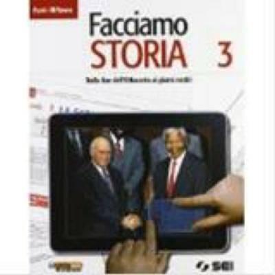 Libri usati 9788805071128 di sacco facciamo storia 3 sei for 3 case di storia in california
