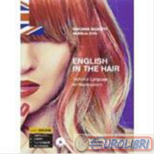 9788820366384 SGUOTTI ENGLISH IN THE HAIR TECHNICAL LANGUAGE HOEPLI SCOLASTICO