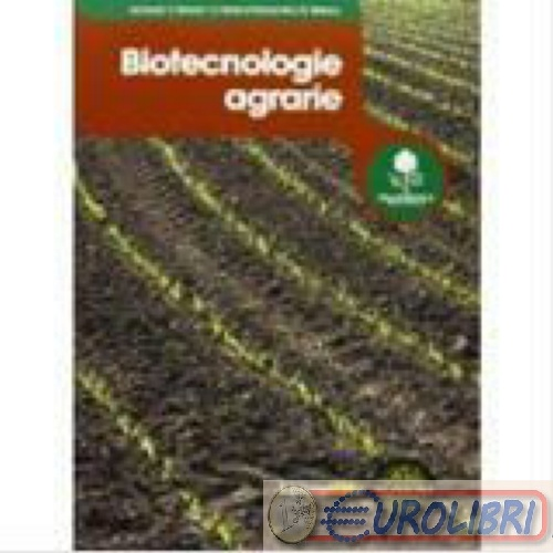 9788852900969 BIOTECNOLOGIE AGRARIE. CON ESPANSIONE ON