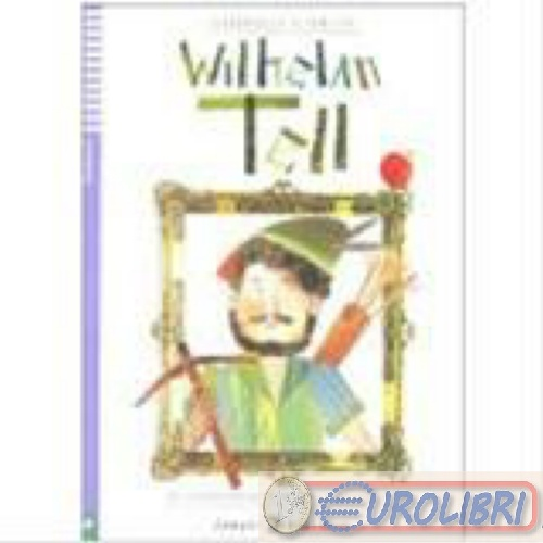 9788853606525 SCHILLER WILHELM TELL EUROPEAN LANG.INST. -