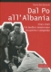 9788896162705 BRUSCHI DAL PO ALL'ALBANIA SCRIPTA
